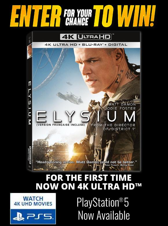 ELYSIUM ON 4K ULTRA HD Contest