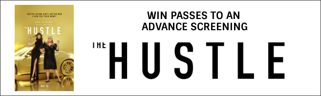 THE HUSTLE Advance Screening Pass contest